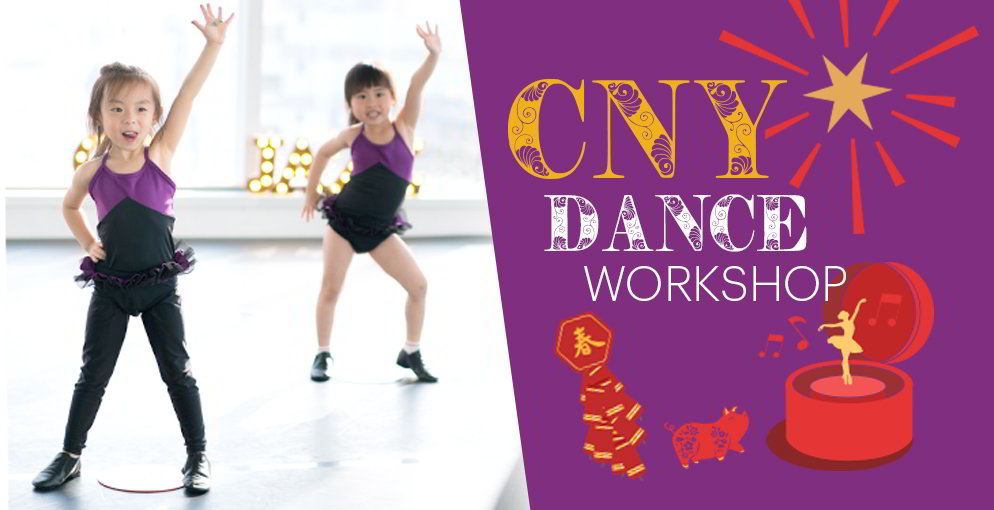 Academy of Dance - Chinese New Year CNY Dance Workshops